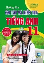 Hướng Dẫn Ôn Tập Và Kiểm Tra Tiếng Anh Lớp 11 Tập 1