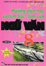 Hướng Dẫn Học Và Làm Bài Làm Văn Ngữ Văn 8 Tập 2