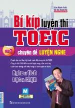 Bí Kíp Luyện Thi TOEIC Part 3 - Chuyên Đề Luyện Nghe