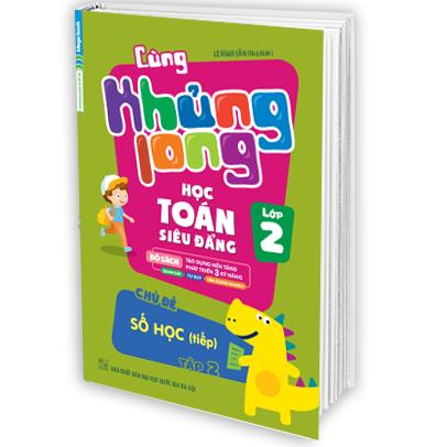 Cùng Khủng Long Học Toán Siêu Đẳng Chủ Đề Số Học (Tiếp) Lớp 2 - Tập 2 - EBOOK/PDF/PRC/EPUB
