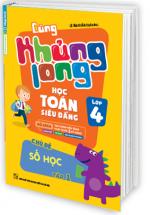 Cùng Khủng Long Học Toán Siêu Đẳng Chủ Đề Số Học Lớp 4 - Tập 1