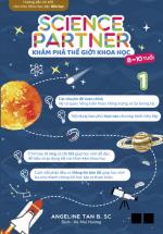 Science Partner – Khám Phá Thế Giới Khoa Học (Tập 1)