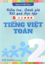 Kiểm Tra, Đánh Giá Kết Quả Học Tập Tiếng Việt - Toán Lớp 2