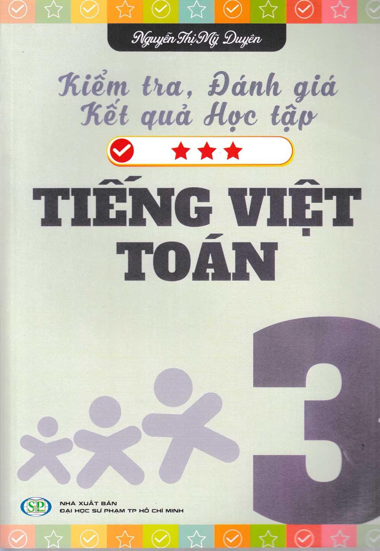 Kiểm Tra Đánh Giá Kết Quả Học Tập Tiếng Việt - Toán (Lớp 3) - EBOOK/PDF/PRC/EPUB