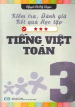 Kiểm Tra Đánh Giá Kết Quả Học Tập Tiếng Việt - Toán (Lớp 3)