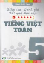 Kiểm Tra Đánh Giá Kết Quả Học Tập Tiếng Việt -Toán (Lớp 5)