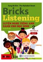 Bricks Listening Beginner 2 - Luyện Nghe Tiếng Anh Dành Cho Học Sinh 2 - Work Book