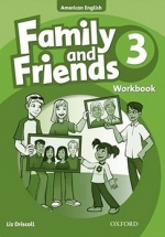 Family And Friends American Edition 3: Workbook - Liz Driscoll