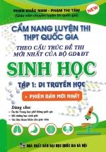 Cẩm Nang Luyện Thi THPT Quốc Gia Sinh Học Tập 1 - Di Truyền Học
