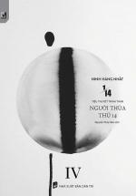 1/14 (Tập 4): Người Thừa Thứ 14
