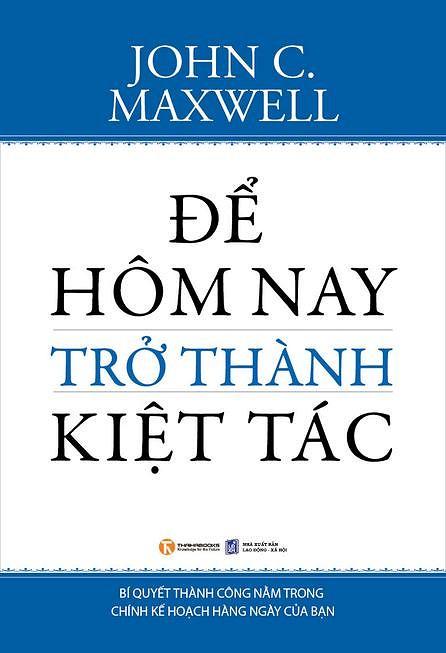 Để Hôm Nay Trở Thành Kiệt Tác - EBOOK/PDF/PRC/EPUB