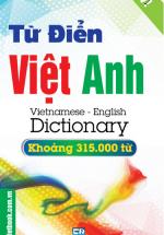 Từ Điển Việt - Anh Khoảng 315.000 Từ