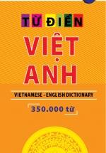 Từ Điển Việt Anh (350.000 Từ) - NXB Thanh Niên