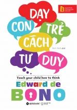 Dạy Trẻ Con Cách Tư Duy