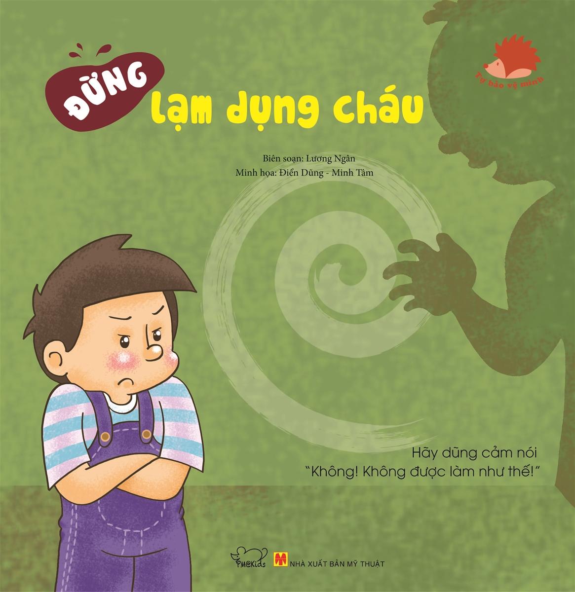 Tự Bảo Vệ Mình - Đừng Lạm Dụng Cháu - EBOOK/PDF/PRC/EPUB