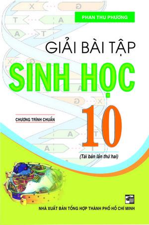 Giải Bài Tập Sinh Học 10 - Chương trình Chuẩn - EBOOK/PDF/PRC/EPUB
