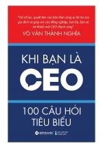 Khi Bạn Là CEO – 100 Câu Hỏi Tiêu Biểu