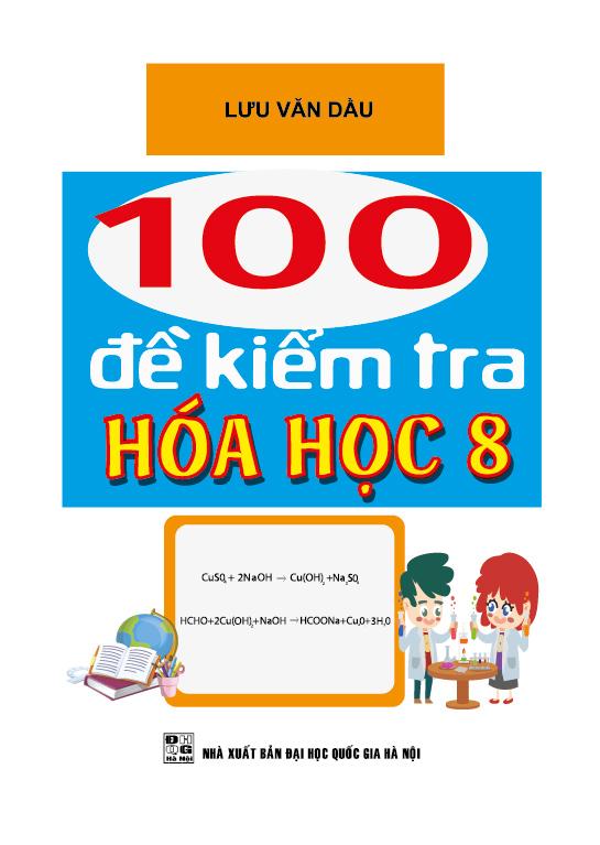 100 Đề Kiểm Tra Hóa Học 8 - EBOOK/PDF/PRC/EPUB