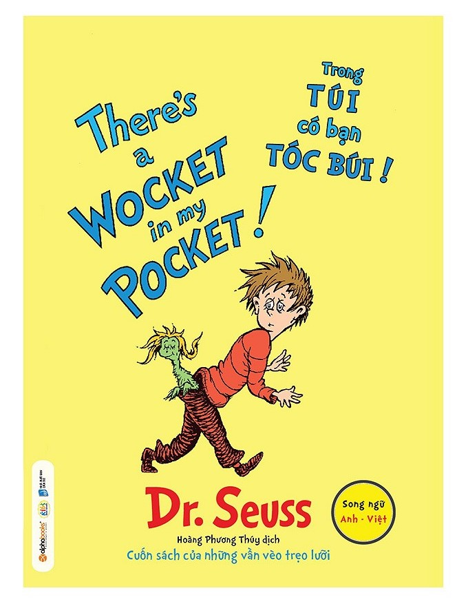 There's A Wocket In My Pocket - Trong Túi Có Bạn Tóc Búi - Dr. Seuss - EBOOK/PDF/PRC/EPUB