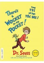 There's A Wocket In My Pocket - Trong Túi Có Bạn Tóc Búi - Dr. Seuss
