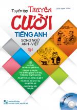 Tuyển Tập Truyện Cười Tiếng Anh Song Ngữ Anh - Việt Tập 1