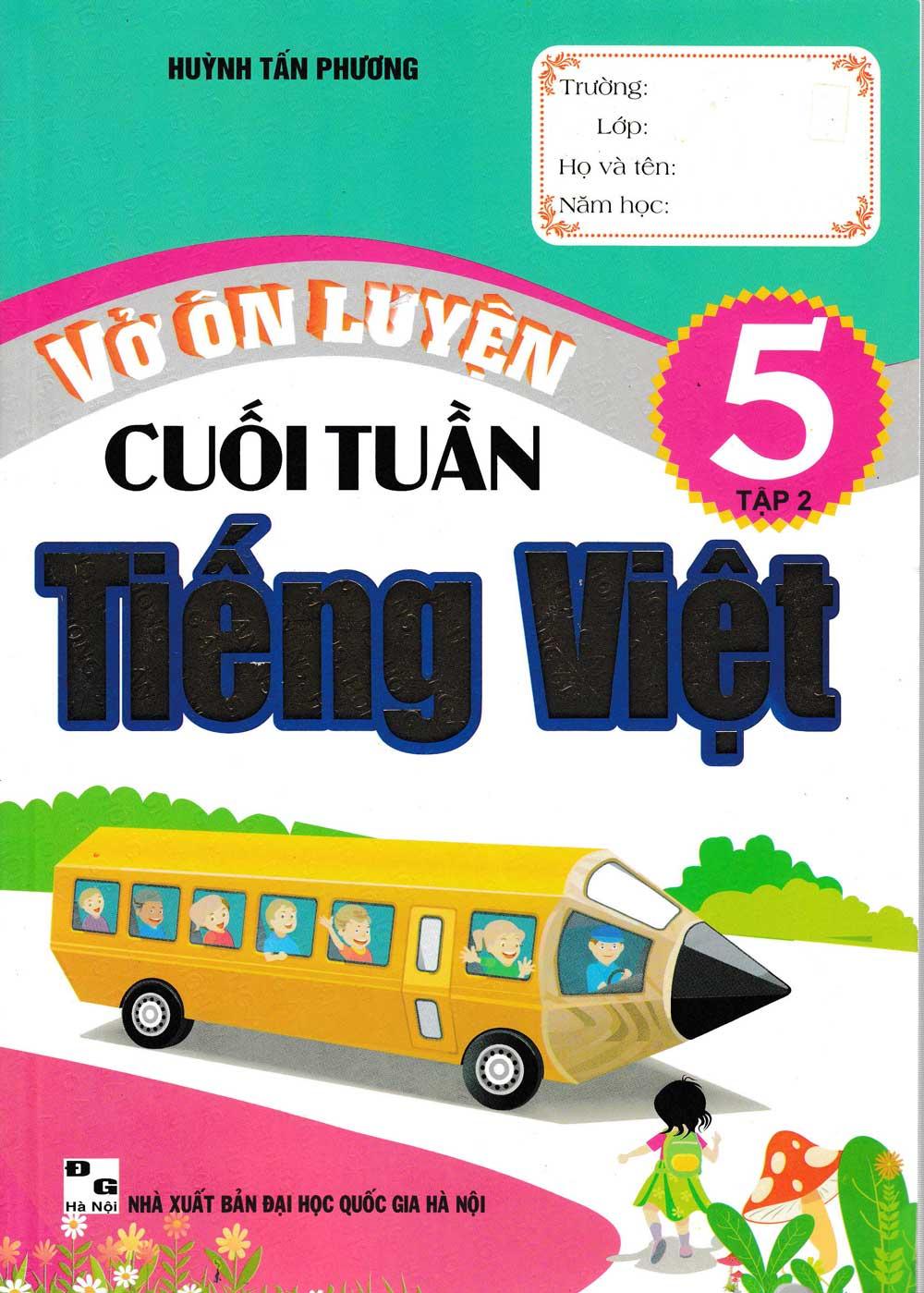Vở Ôn Luyện Cuối Tuần Tiếng Việt Lớp 5 - Tập 2 - EBOOK/PDF/PRC/EPUB