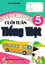 Vở Ôn Luyện Cuối Tuần Tiếng Việt Lớp 5 - Tập 2