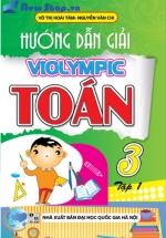 Hướng dẫn giải Violympic Toán Lớp 3 tập 1