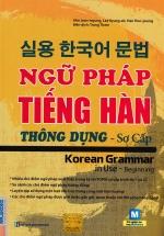 Ngữ Pháp Tiếng Hàn Thông Dụng - Sơ Cấp Korean Grammar In Use Beginning