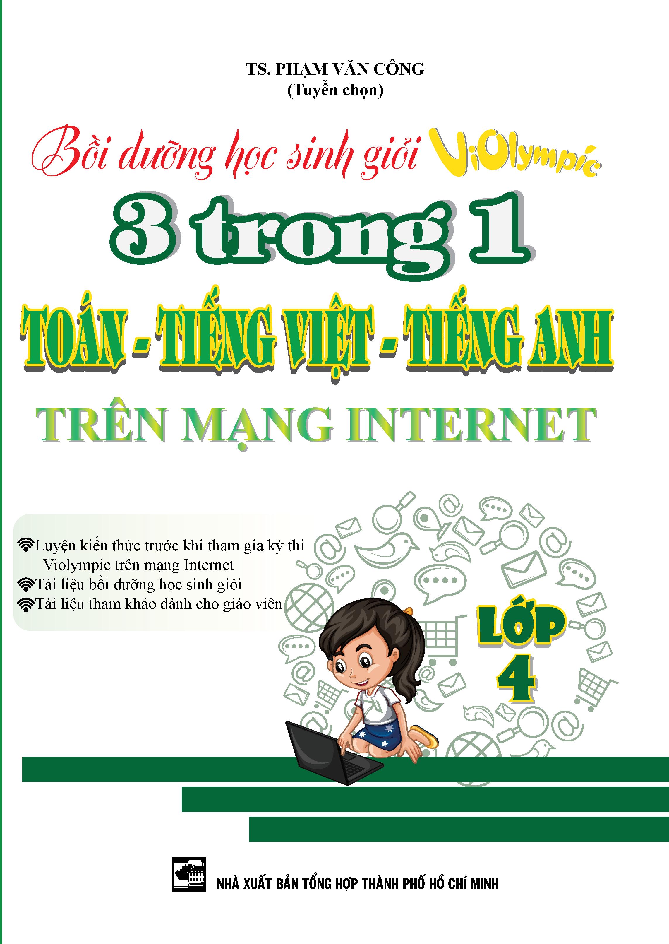 Bồi Dưỡng Học Sinh Giỏi Violympic 3 Trong 1 Toán - Tiếng Việt - Tiếng Anh Trên Mạng Internet Lớp 4 - EBOOK/PDF/PRC/EPUB