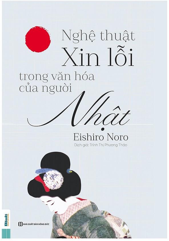 Nghệ Thuật Xin Lỗi Trong Văn Hóa Của Người Nhật - EBOOK/PDF/PRC/EPUB