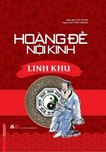 Hoàng Đế Nội Kinh Linh Khu