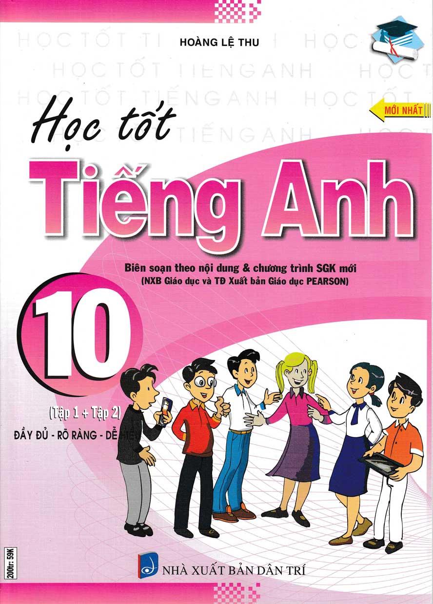 Học Tốt Tiếng Anh 10 - Chương Trình Thí Điểm - EBOOK/PDF/PRC/EPUB