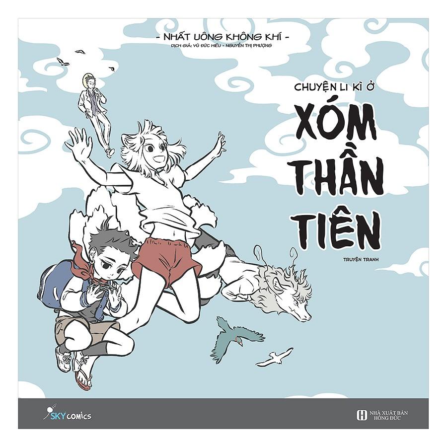 Chuyện Li Kì Ở Xóm Thần Tiên - EBOOK/PDF/PRC/EPUB