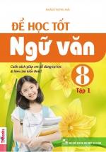 Để Học Tốt Ngữ Văn 8 Tập 1