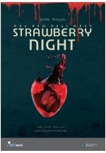 Strawberry Night - Dâu Đêm Đoạt Mệnh