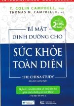 Bí Mật Dinh Dưỡng Cho Sức Khỏe Toàn Diện - The China Study