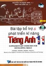 Bài Tập Bổ Trợ Và Phát Triển Kĩ Năng Tiếng Anh 11 ( Chương Trình Thí Điểm )