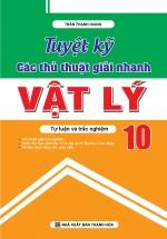 Tuyệt Kỹ Các Thủ Thuật Giải Nhanh Vật Lý 10