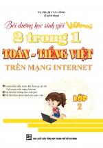 Bồi Dưỡng Học Sinh Giỏi Violympic 2 Trong 1 Toán - Tiếng Việt Trên Mạng Internet Lớp 2
