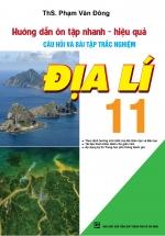 Hướng Dẫn Ôn Tập Nhanh - Hiệu Quả Câu Hỏi Và Bài Tập Trắc Nghiệm Địa Lí 11