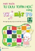 Phát Triển Tư Duy Toán Học Cùng Thỏ Mặt To 2-3 Tuổi - Tập 2