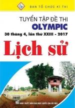 Tuyển Tập Đề Thi Olympic 30 Tháng 4 Lần Thứ XXIII - 2017  Môn Lịch Sử