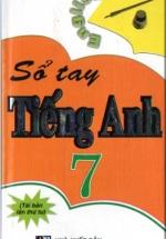 Sổ Tay Tiếng Anh 7