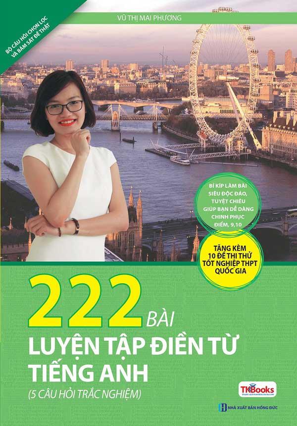 222 Bài Tập Điền Từ Vào Đoạn Văn Tiếng Anh (Tái Bản)