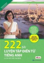 222 Bài Tập Điền Từ  Tiếng Anh (Tái Bản)