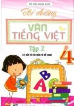 Bồi Dưỡng Văn - Tiếng Việt Lớp 4 (Võ Thị Hoài Tâm) Tập 2