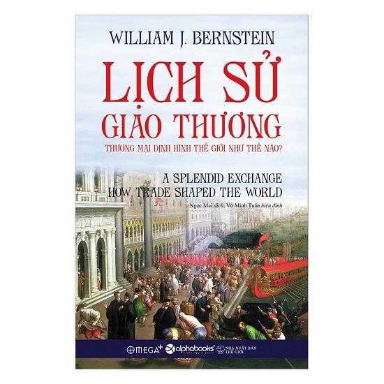 Lịch Sử Giao Thương - EBOOK/PDF/PRC/EPUB