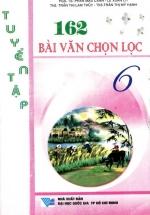 Tuyển Tập 162 Bài Văn Chọn Lọc Lớp 6