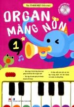 Organ Măng Non - Mỗi Tuần Một Bài Học (Phần 1) - Kèm CD
